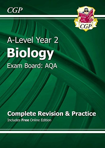 New A-Level Biology: AQA Year 2 Complete Revision & Practice with Online Edition by CGP Books