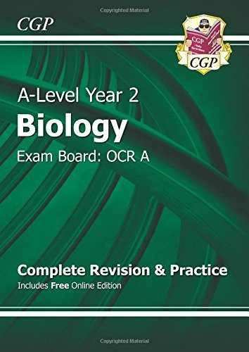 New A-Level Biology: OCR A Year 2 Complete Revision & Practice with Online Edition by CGP Books