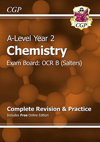 A-Level Chemistry: OCR B Year 2 Complete Revision & Practice with Online Edition By CGP Books