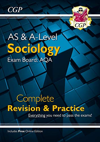 A-Level Sociology: AQA Year 1 & 2 Complete Revision & Practice By CGP Books