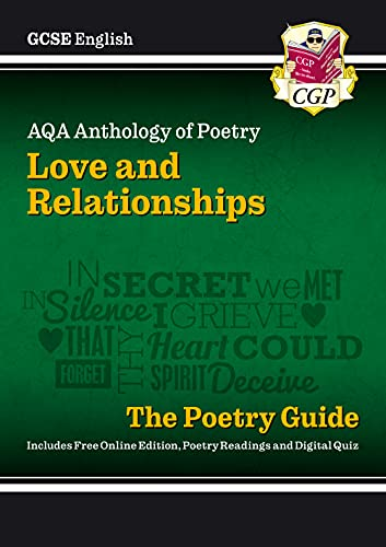 New GCSE English Literature AQA Poetry Guide: Love & Relationships Anthology - The Grade 9-1 Course by CGP Books
