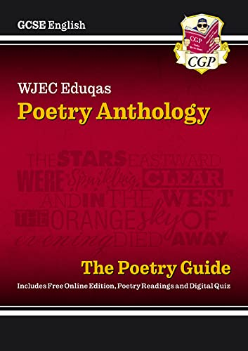 GCSE English Literature WJEC Eduqas Anthology Poetry Guide - for the Grade 9-1 Course By CGP Books