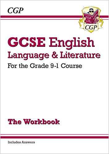 GCSE English Language and Literature Workbook - for the Grade 9-1 Courses (includes Answers) By CGP Books