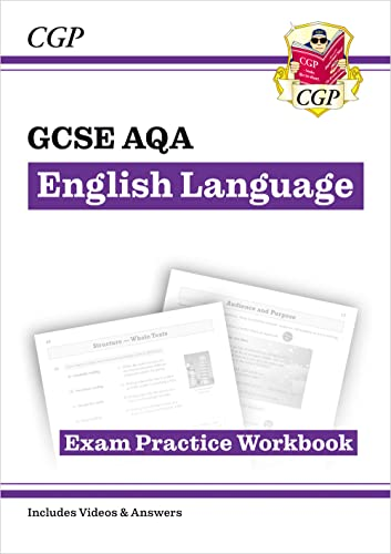 GCSE English Language AQA Workbook - for the Grade 9-1 Course (includes Answers) (CGP GCSE English 9-1 Revision) By CGP Books