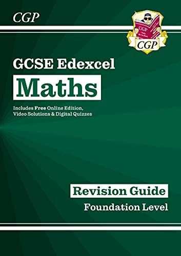 GCSE Maths Edexcel Revision Guide: Foundation - for the Grade 9-1 Course (with Online Edition) (CGP GCSE Maths 9-1 Revision) By CGP Books