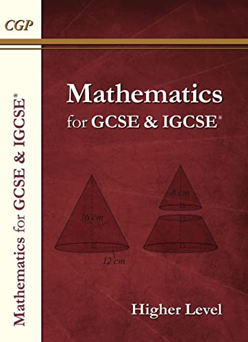 Maths for GCSE and IGCSE (R) Textbook, Higher (for the Grade 9-1 Course) von CGP Books