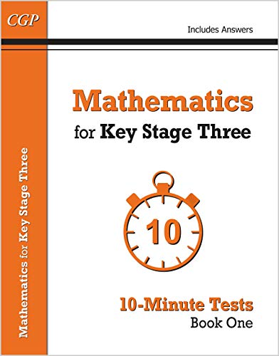 Mathematics for KS3: 10-Minute Tests - Book 1 (including Answers) von CGP Books