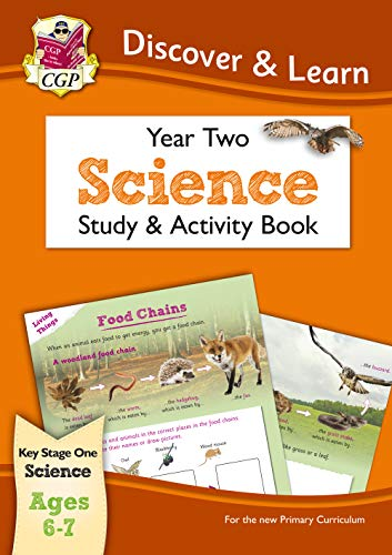KS1 Discover & Learn: Science - Study & Activity Book, Year 2 By CGP Books