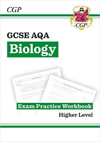 New Grade 9-1 GCSE Biology: AQA Exam Practice Workbook by CGP Books