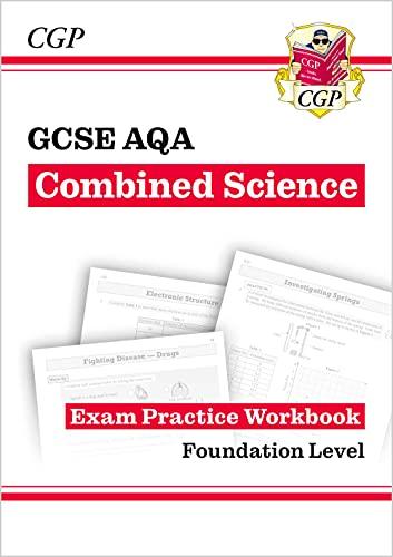 Grade 9-1 GCSE Combined Science: AQA Exam Practice Workbook - Foundation By CGP Books