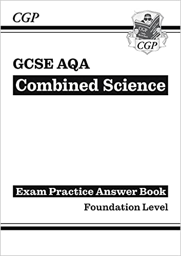 GCSE Combined Science: AQA Answers (for Exam Practice Workbook) - Foundation By CGP Books
