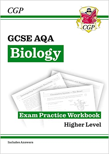 New Grade 9-1 GCSE Biology: AQA Exam Practice Workbook (with answers) (CGP GCSE Biology 9-1 Revision) By CGP Books
