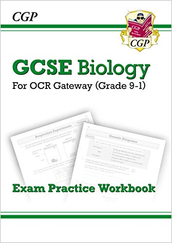 Grade 9-1 GCSE Biology: OCR Gateway Exam Practice Workbook By CGP Books