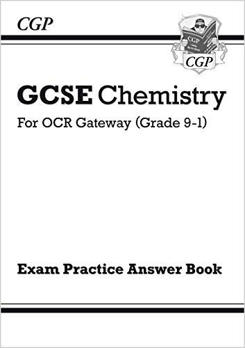 GCSE Chemistry: OCR Gateway Answers (for Exam Practice Workbook) By CGP Books