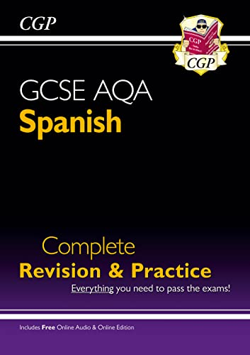 GCSE Spanish AQA Complete Revision & Practice (with CD & Online Edition) - Grade 9-1 Course By CGP Books