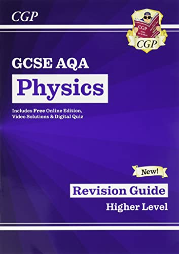 New Grade 9-1 GCSE Physics: AQA Revision Guide with Online Edition (CGP GCSE Physics 9-1 Revision) By CGP Books