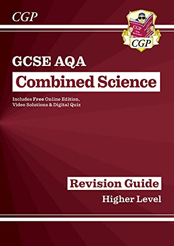 Grade 9-1 GCSE Combined Science: AQA Revision Guide with Online Edition - Higher (CGP GCSE Combined Science 9-1 Revision) By CGP Books