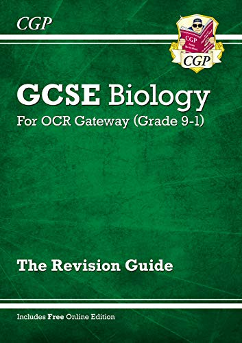 Grade 9-1 GCSE Biology: OCR Gateway Revision Guide with Online Edition By CGP Books