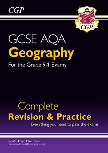 New GCSE 9-1 Geography AQA Complete Revision & Practice (w/ Online Ed) - New for 2020 exams & beyond By CGP Books