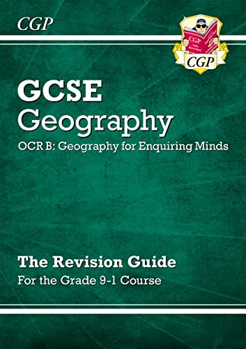 Grade 9-1 GCSE Geography OCR B: Geography for Enquiring Minds - Revision Guide By CGP Books