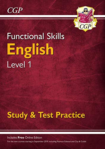 New Functional Skills English Level 1 - Study & Test Practice (for 2020 & beyond) By CGP Books