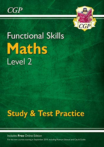 New Functional Skills Maths Level 2 - Study & Test Practice (for 2020 & beyond) By CGP Books