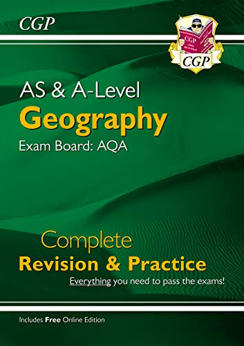 A-Level Geography: AQA Year 1 & 2 Complete Revision & Practice By CGP Books