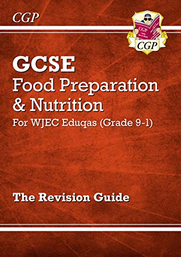 Grade-9-1-GCSE-Food-Preparation-amp-Nutrition-WJEC-Ed-by-CGP-Books-1782946527