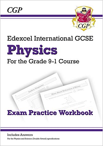 New Grade 9-1 Edexcel International GCSE Physics: Exam Practice Workbook (Includes Answers) By CGP Books