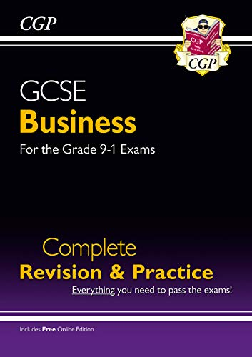 GCSE Business Complete Revision and Practice - for the Grade 9-1 Course (with Online Edition) By CGP Books