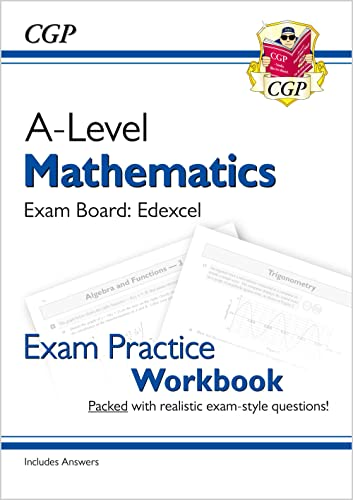 New A-Level Maths for Edexcel: Year 1 & 2 Exam Practice Workbook By CGP Books