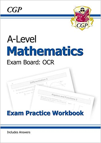 New A-Level Maths for OCR: Year 1 & 2 Exam Practice Workbook By CGP Books