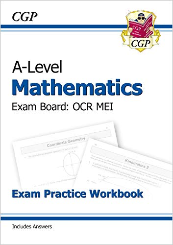 New A-Level Maths for OCR MEI: Year 1 & 2 Exam Practice Workbook By CGP Books