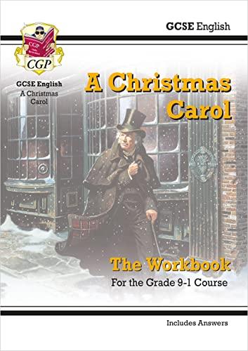Grade 9-1 GCSE English - A Christmas Carol Workbook (includes Answers) By CGP Books