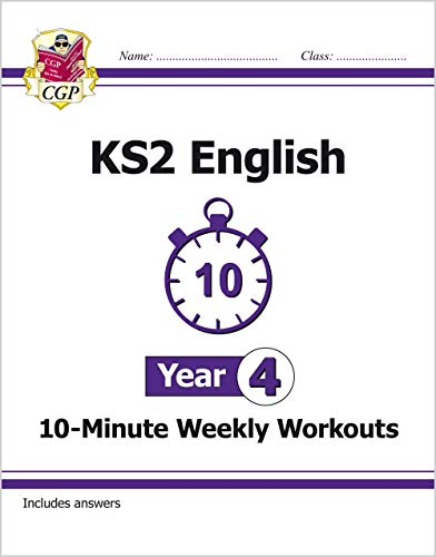 KS2 English 10-Minute Weekly Workouts - Year 4 By CGP Books