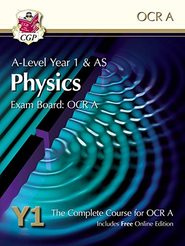 New A-Level Physics for OCR A: Year 1 & AS Student Book with Online Edition (CGP A-Level Physics)