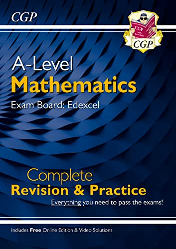 New A-Level Maths for Edexcel: Year 1 & 2 Complete Revision & Practice with Online Edition (CGP A-Level Maths 2017-2018) By CGP Books