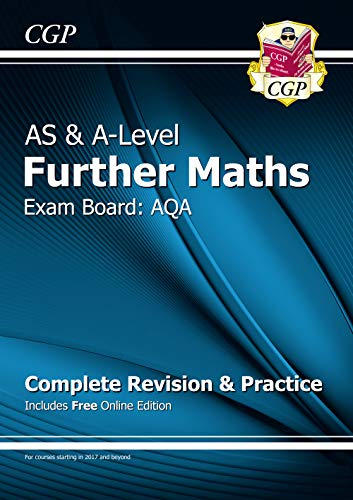 AS & A-Level Further Maths for AQA: Complete Revision & Practice with Online Edition By CGP Books