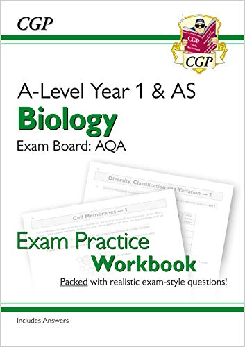 New A-Level Biology for 2018: AQA Year 1 & AS Exam Practice Workbook - includes Answers (CGP A-Level Biology) By CGP Books