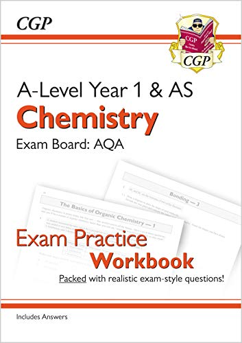 New A-Level Chemistry for 2018: AQA Year 1 & AS Exam Practice Workbook - includes Answers (CGP A-Level Chemistry) By CGP Books