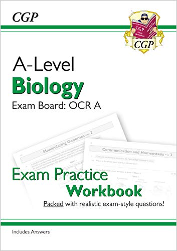 New A-Level Biology: OCR A Year 1 & 2 Exam Practice Workbook - includes Answers By CGP Books
