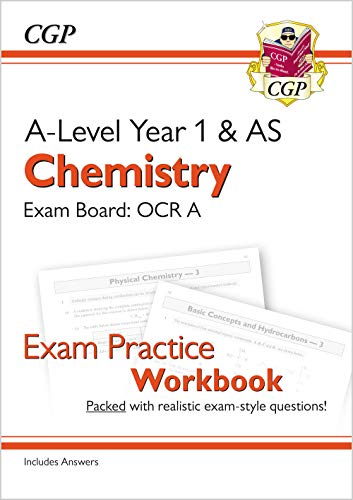 New A-Level Chemistry: OCR A Year 1 & AS Exam Practice Workbook - includes Answers By CGP Books
