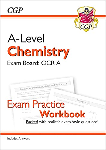 New A-Level Chemistry: OCR A Year 1 & 2 Exam Practice Workbook - includes Answers By CGP Books