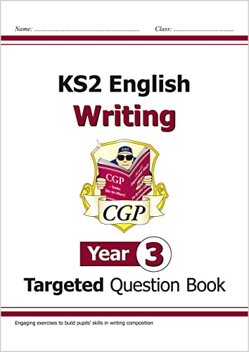 New KS2 English Writing Targeted Question Book - Year 3 By CGP Books