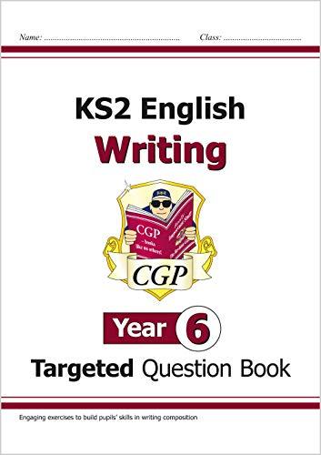 KS2 English Writing Targeted Question Book - Year 6 von CGP Books