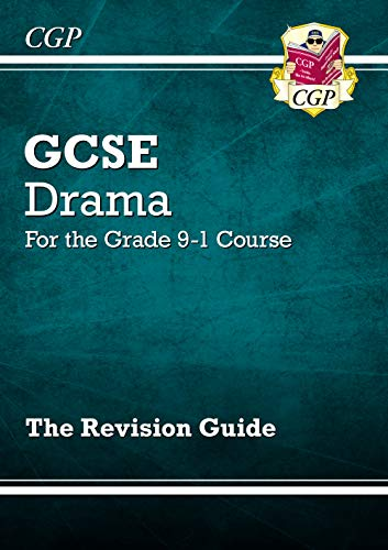 Grade 9-1 GCSE Drama Revision Guide By CGP Books