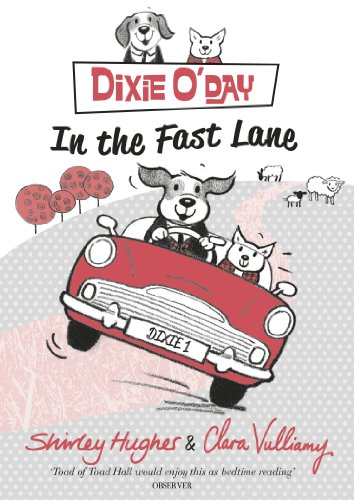 Dixie O'Day: In the Fast Lane by Shirley Hughes