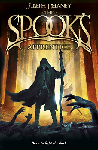 The Spook's Apprentice: Book 1 by Joseph Delaney