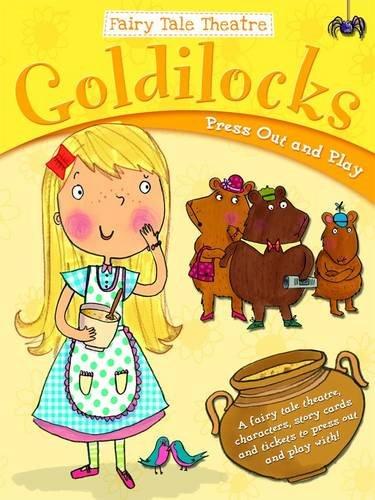 Goldilocks and the Three Bears By Gemma Cooper