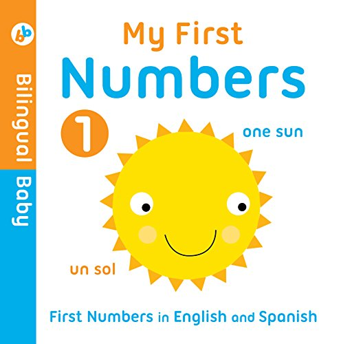 Bilingual Baby English-Spanish First Numbers by Autumn Publishing Book The Cheap